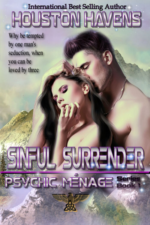 Sinful Surrender (Psychic Menage #1) by Houston Havens